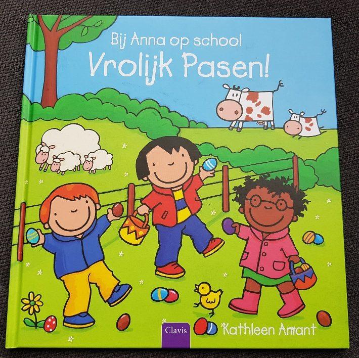 bij anna op school vrolijk pasen prentenboeken over pasen
