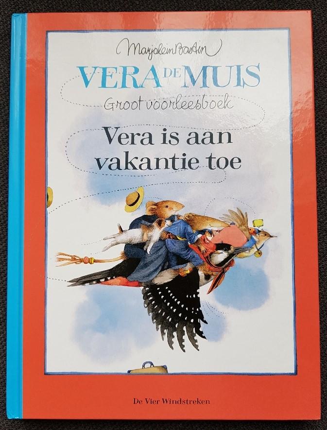 Vera de Muis groot voorleesboek vera is aan vakantie toe