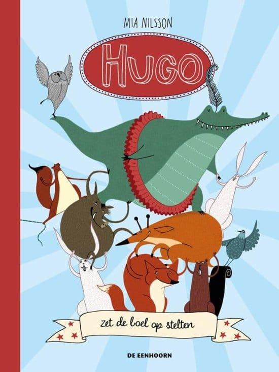 Hugo zet de boel op stelten