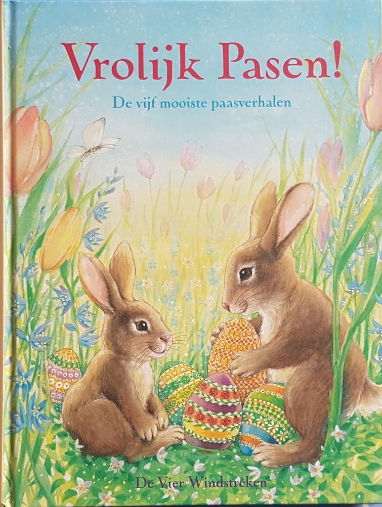 Voorleesboek voor Pasen Vrolijk Pasen! De vijf mooiste paasverhalen
