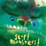 Stop monsters!