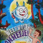 Dolfje Weerwolfje Paul van Loon WeerwolfBommetje!