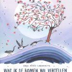 Wat ik de bomen wil vertellen over klimaatverandering prentenboek