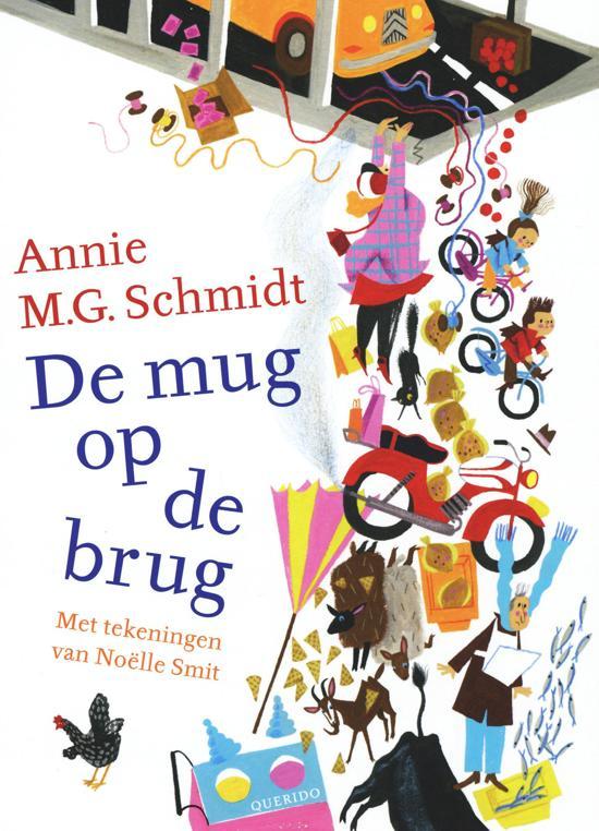 De mug op de brug Annie M.G. Schmidt week
