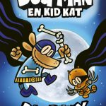 Dog Man en Kid Kat Dav Pilkey