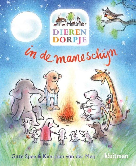 Dierendorpje in de maneschijn Kim-Lian van der Meij uitgeverij Kluitman
