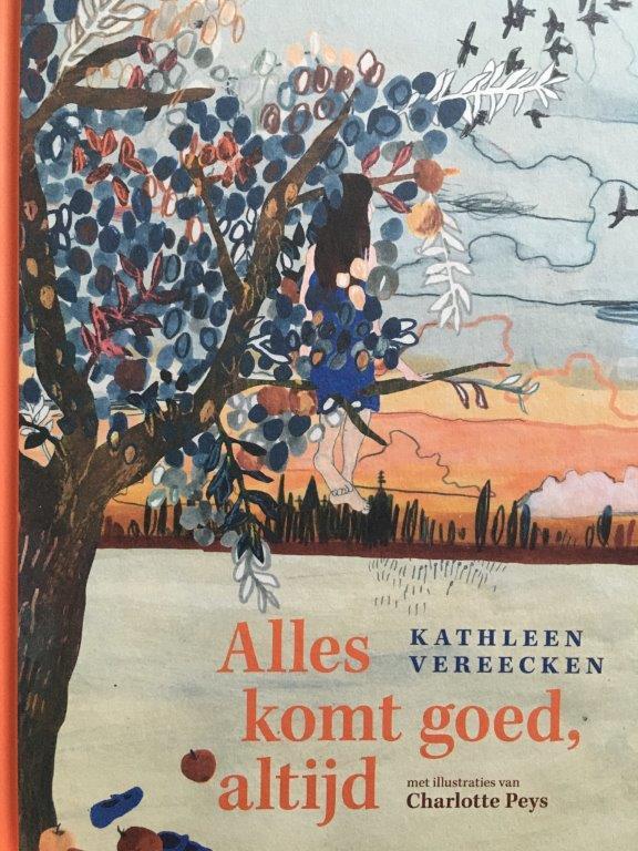 Alles komt goed, altijd Kathleen Vereecken Charlotte Peys, Kinderboekenweek 2020