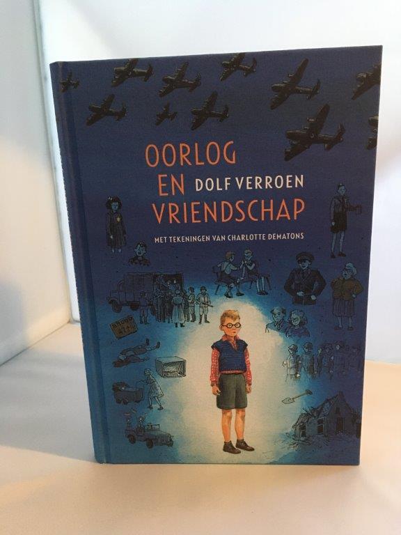 oorlog en vriendschap Dolf Verroen  Cpnb Collectieve Propaganda van Het Nederlandse Boek Kinderboekenweek 2020 Kinderboekenweekgeschenk