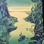 Rivieren Een reis langs zeeën, meren en rivieren Peter Goes