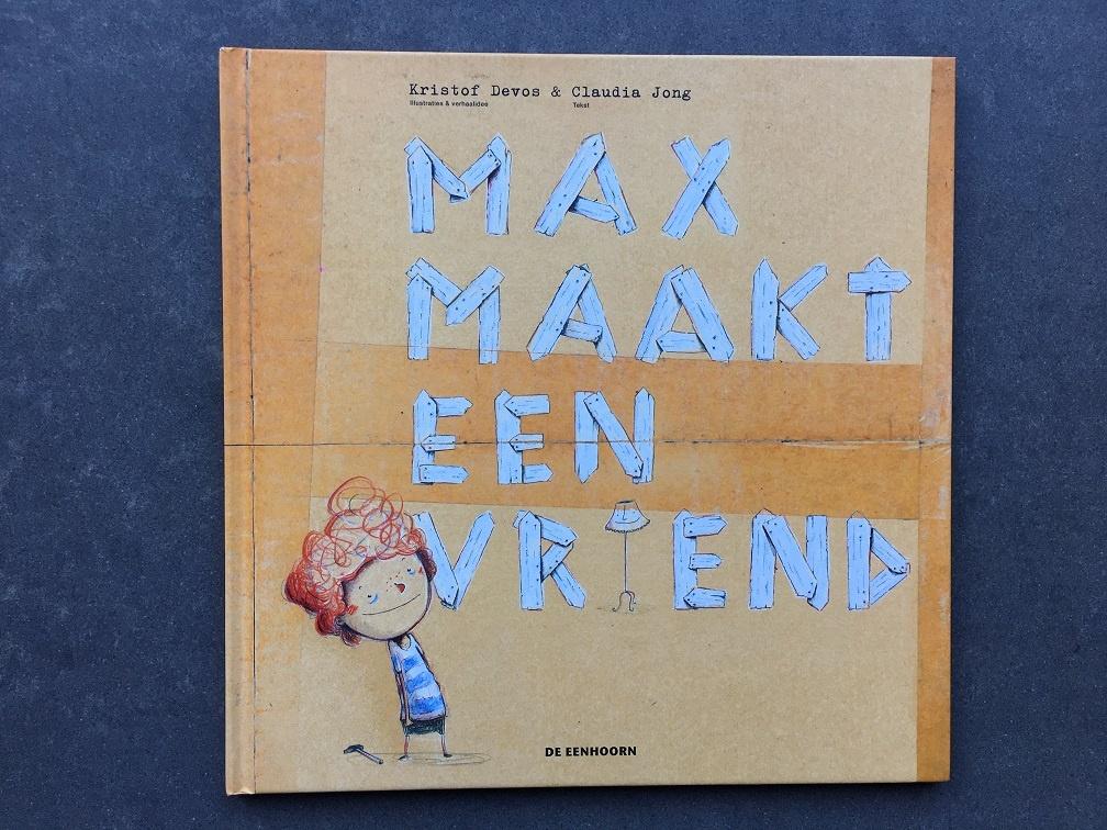 Max maakt een vriend Claudia Jong en Kristof Devos