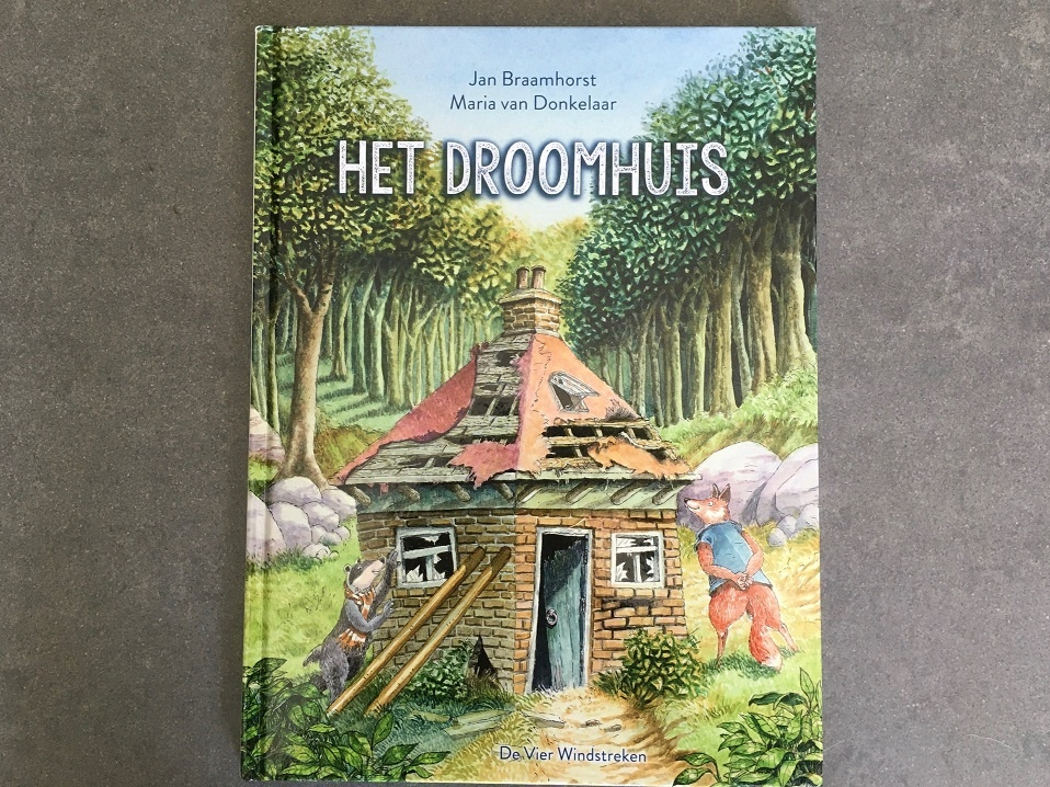 Het droomhuis Jan Braamhorst Maria van Donkelaar