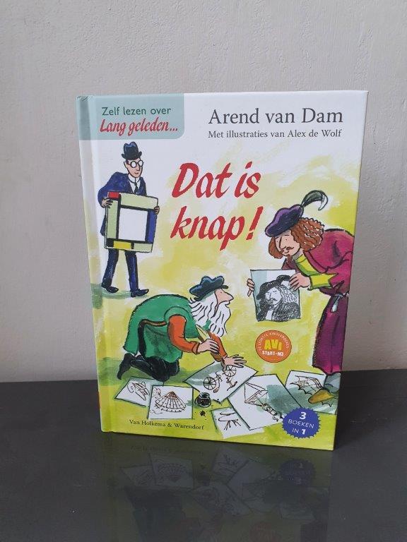 Zelf lezen over lang geleden Dat is knap Alex de Wolf en Arend van Dam