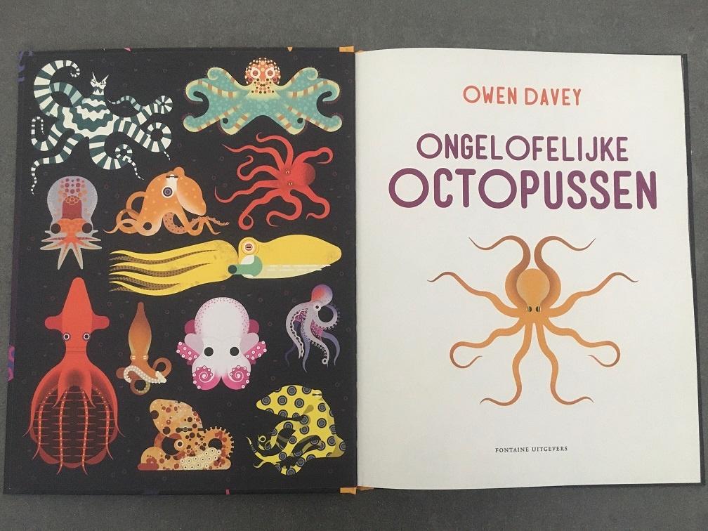 Ongelofelijke Octopussen