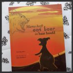 mama heeft een beer in haar hoofd